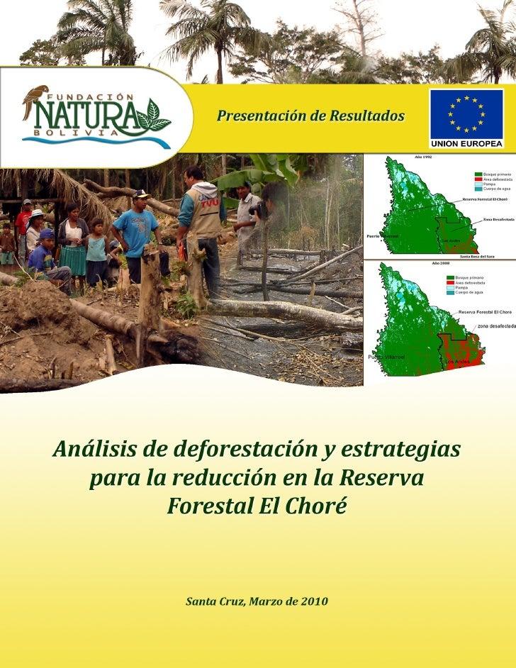 Análisis de deforestación en la Reserva Forestal El Choré              y estrategias para su reducción                    ...