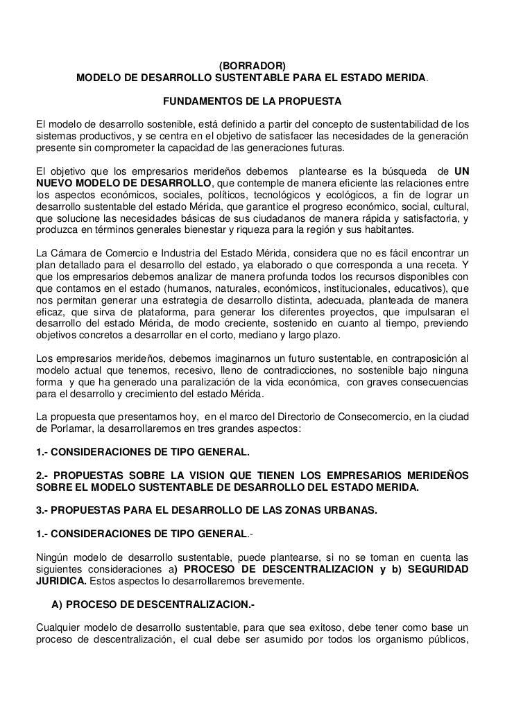 (BORRADOR)<br />MODELO DE DESARROLLO SUSTENTABLE PARA EL ESTADO MERIDA.<br />FUNDAMENTOS DE LA PROPUESTA<br />El modelo de...