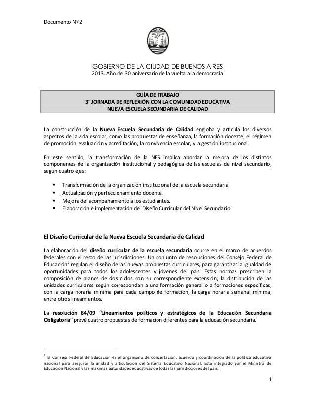Documento Nº 2GOBIERNO DE LA CIUDAD DE BUENOS AIRES2013. Año del 30 aniversario de la vuelta a la democracia1GUÍA DE TRABA...
