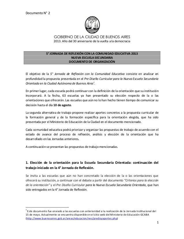 Documento N° 2GOBIERNO DE LA CIUDAD DE BUENOS AIRES2013. Año del 30 aniversario de la vuelta a la democracia15° JORNADA DE...