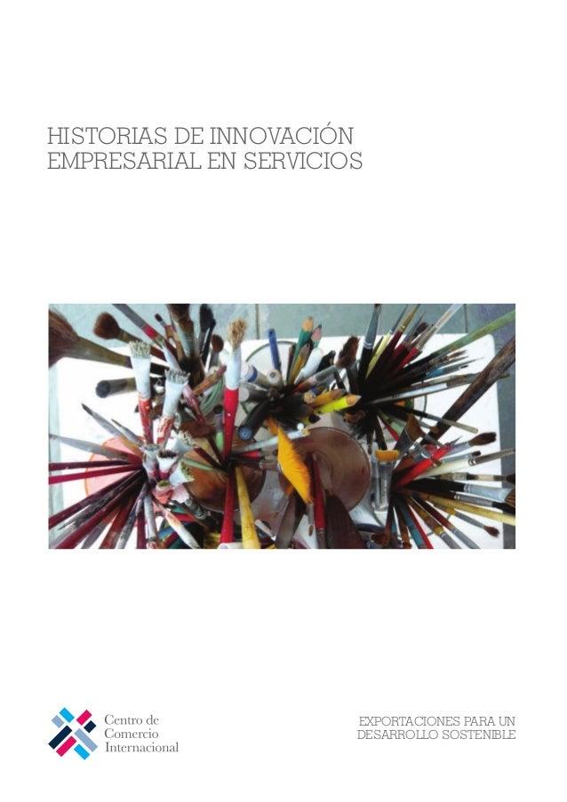 HISTORIAS DE INNOVACIÓN EMPRESARIAL EN SERVICIOS EXPORTACIONES PARA UN DESARROLLO SOSTENIBLE