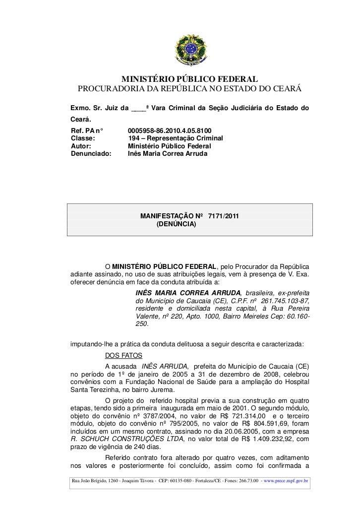 MINISTÉRIO PÚBLICO FEDERAL  PROCURADORIA DA REPÚBLICA NO ESTADO DO CEARÁExmo. Sr. Juiz da ____ª Vara Criminal da Seção Jud...