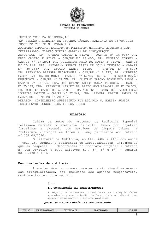 1 INTEIROTEORDADELIBERAÇÃO 62ªSESSÃOORDINÁRIADASEGUNDACÂMARAREALIZADAEM08/09/2015 PROCESSOTCEPENº12046917 ...