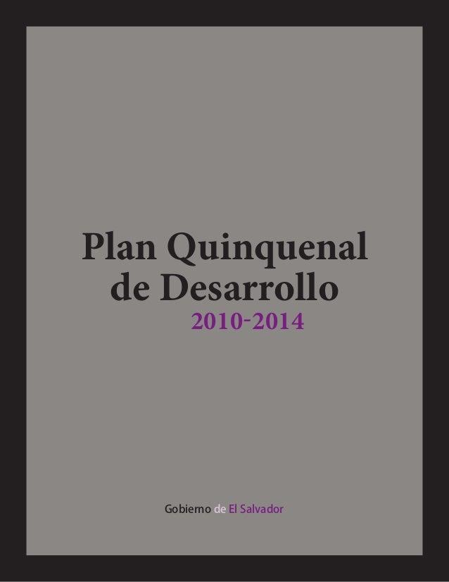 Plan Quinquenal de Desarrollo Gobierno de El Salvador 2010-2014