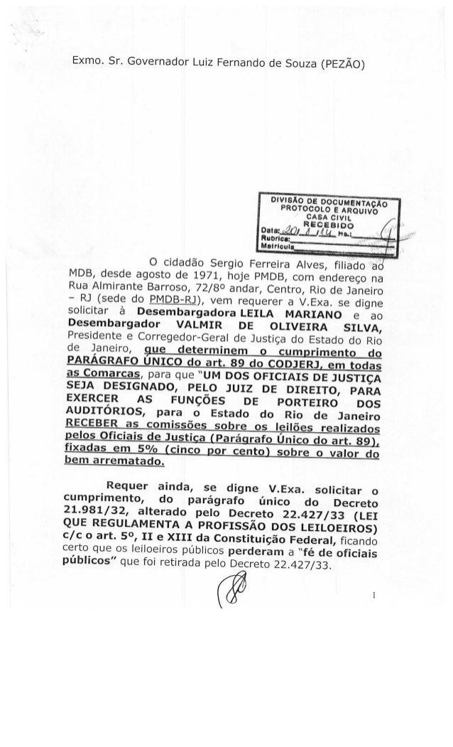 Exmo.  Sr.  Governador Luiz Fernando de Souza (PEZÃO)         DIVISÃO os DOCUENTÃO  PROTOCOLO E ARQUIVO CASA cwu.  RECEBID...