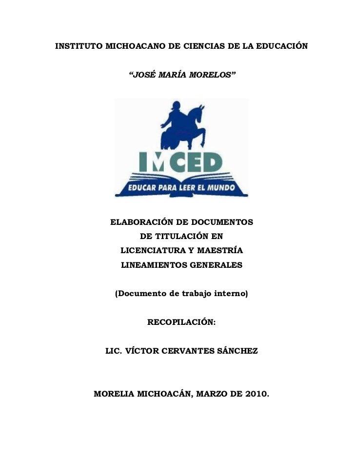 """INSTITUTO MICHOACANO DE CIENCIAS DE LA EDUCACIÓN             """"JOSÉ MARÍA MORELOS""""          ELABORACIÓN DE DOCUMENTOS      ..."""