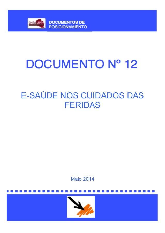 E-SAÚDE NOS CUIDADOS DAS FERIDAS Maio 2014