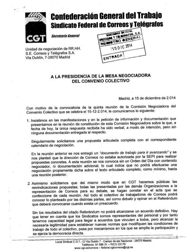 Unidad de negociación de RR. HH.  i S. E. Correos y Telégrafos S. A. Vía Dublín,  7-28070 Madrid  eonierleraeiún General d...
