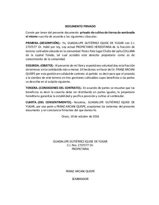 DOCUMENTO PRIVADO Conste por tenor del presente documento privado de cultivo de tierras de sembradio el mismo suscrita de ...