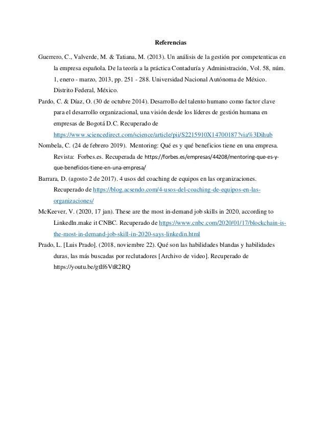 Referencias Guerrero, C., Valverde, M. & Tatiana, M. (2013). Un análisis de la gestión por competenticas en la empresa esp...