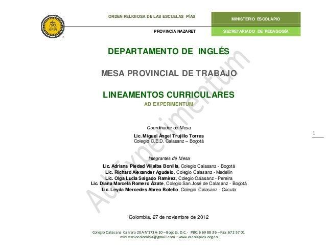 ORDEN RELIGIOSA DE LAS ESCUELAS PÍAS MINISTERIO ESCOLAPIO PROVINCIA NAZARET SECRETARIADO DE PEDAGOGÍA Colegio Calasanz Car...