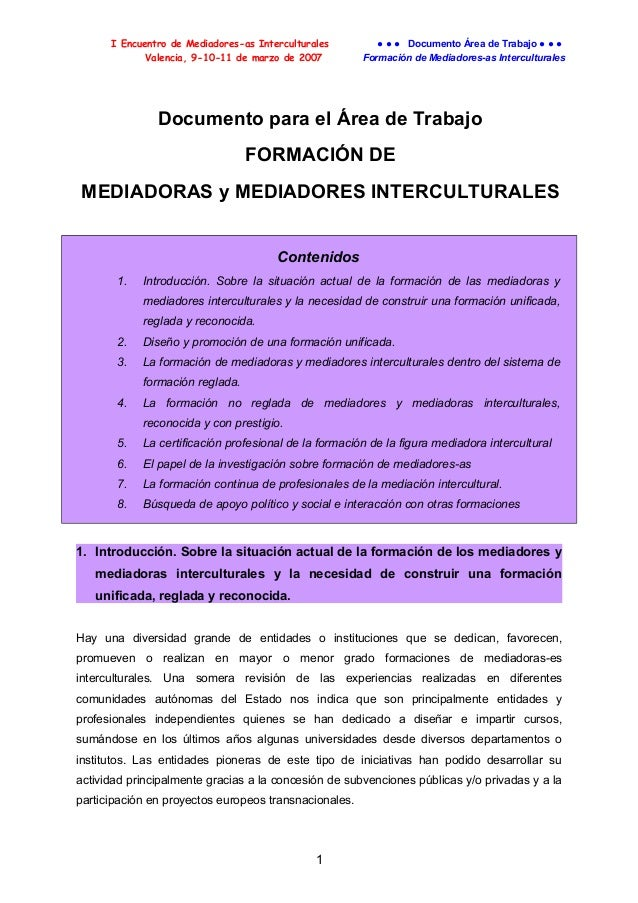 I Encuentro de Mediadores-as Interculturales Valencia, 9-10-11 de marzo de 2007  ● ● ● Documento Área de Trabajo ● ● ● For...