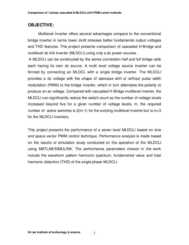 Comparison of 1-phase cascaded & MLDCLI with PWM contol methods Sri sai institute of technology & science 1 OBJECTIVE: Mul...