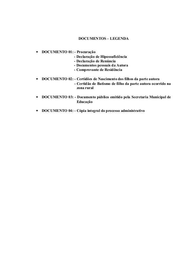 DOCUMENTOS – LEGENDA • DOCUMENTO 01: - Procuração - Declaração de Hipossuficiência - Declaração de Renúncia - Documentos p...
