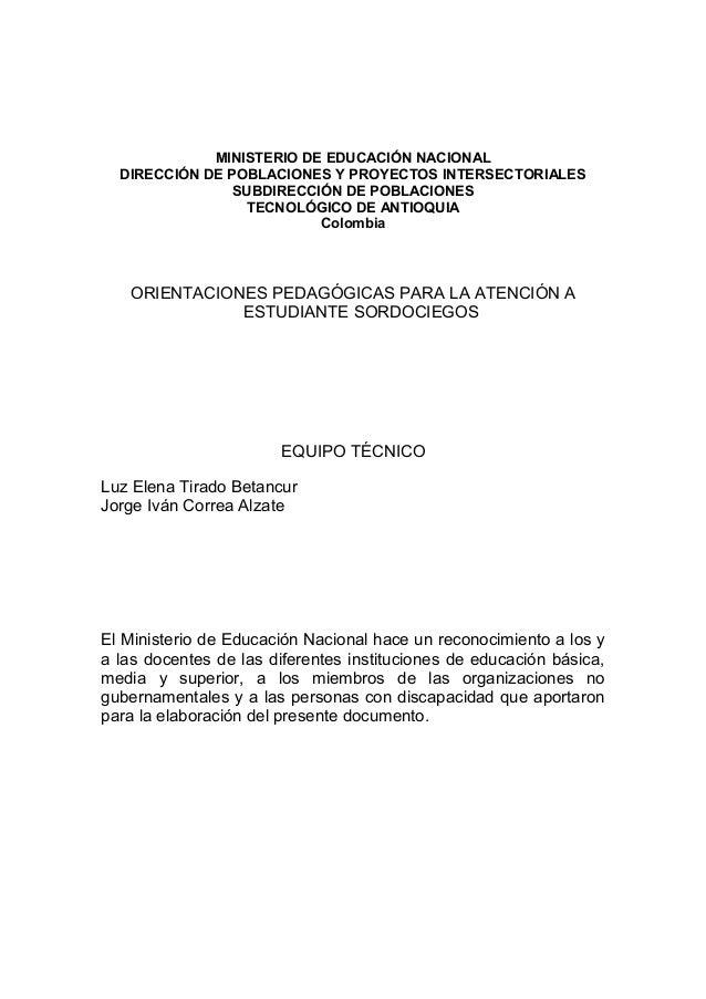 MINISTERIO DE EDUCACIÓN NACIONAL DIRECCIÓN DE POBLACIONES Y PROYECTOS INTERSECTORIALES SUBDIRECCIÓN DE POBLACIONES TECNOLÓ...