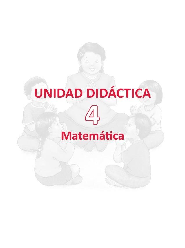 UNIDAD DIDÁCTICA Matemática 4