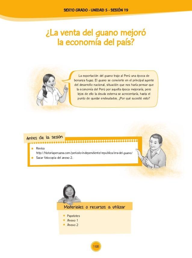 Revisa http://historiaperuana.com/periodo-independiente/republica/era-del-guano/ Sacar fotocopia del anexo 2. http://histo...