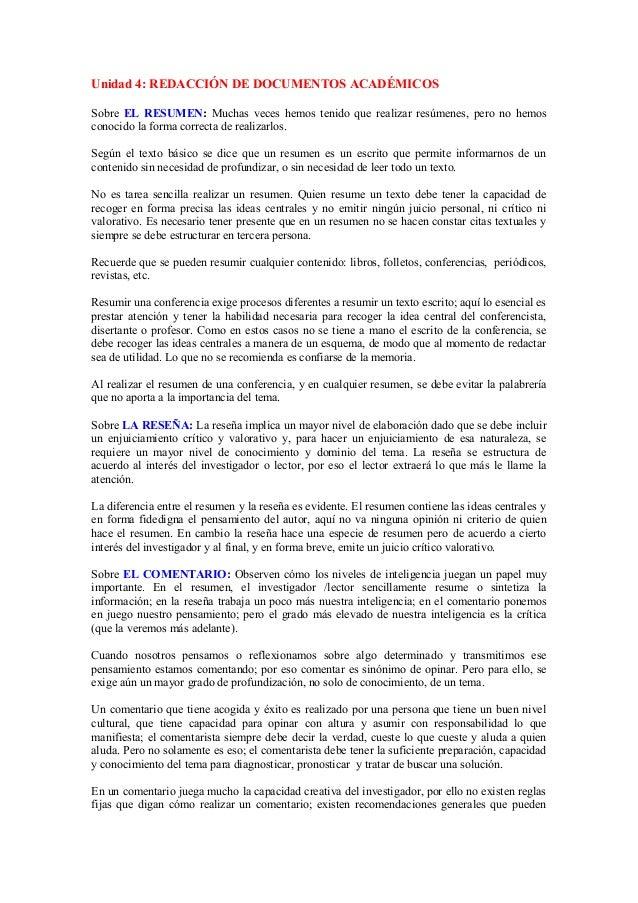 Unidad 4: REDACCIÓN DE DOCUMENTOS ACADÉMICOS Sobre EL RESUMEN: Muchas veces hemos tenido que realizar resúmenes, pero no h...