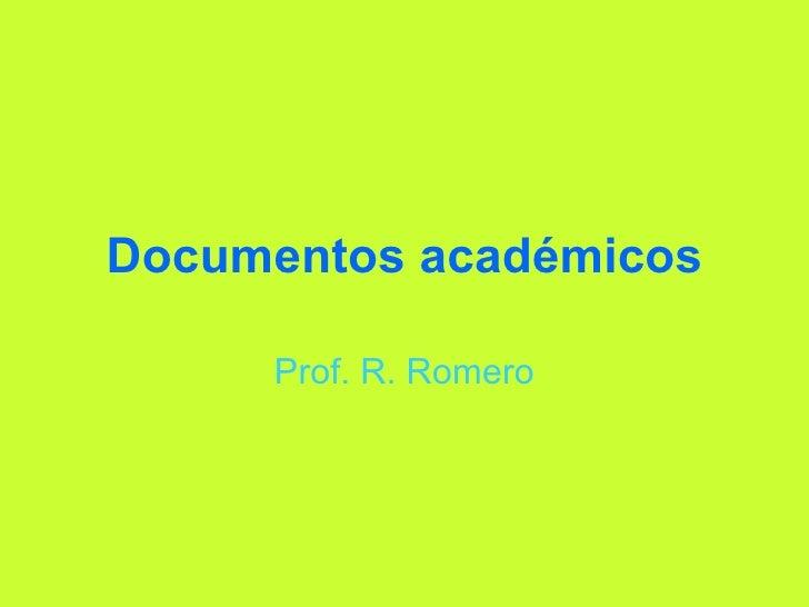 Documentos académicos Prof. R. Romero