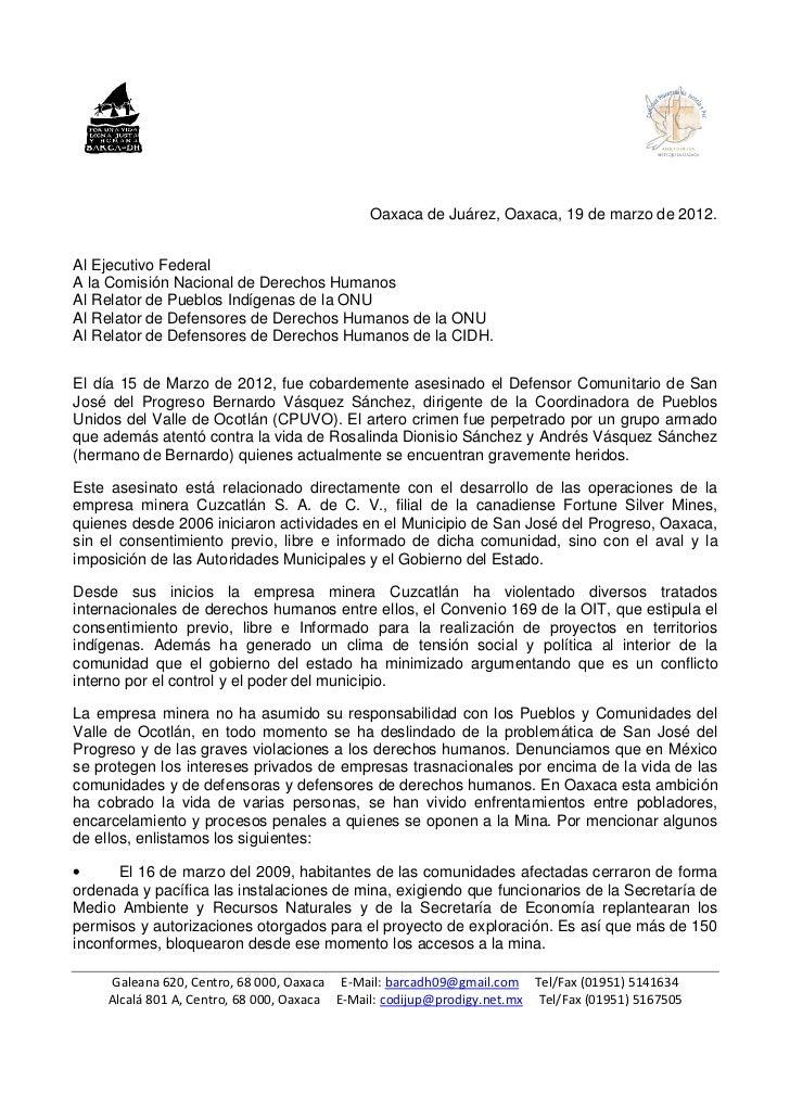 Oaxaca de Juárez, Oaxaca, 19 de marzo de 2012.Al Ejecutivo FederalA la Comisión Nacional de Derechos HumanosAl Relator de ...