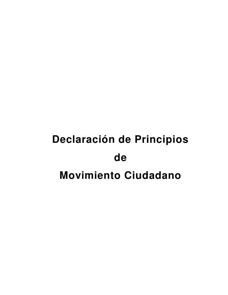 Declaración de Principios           de Movimiento Ciudadano