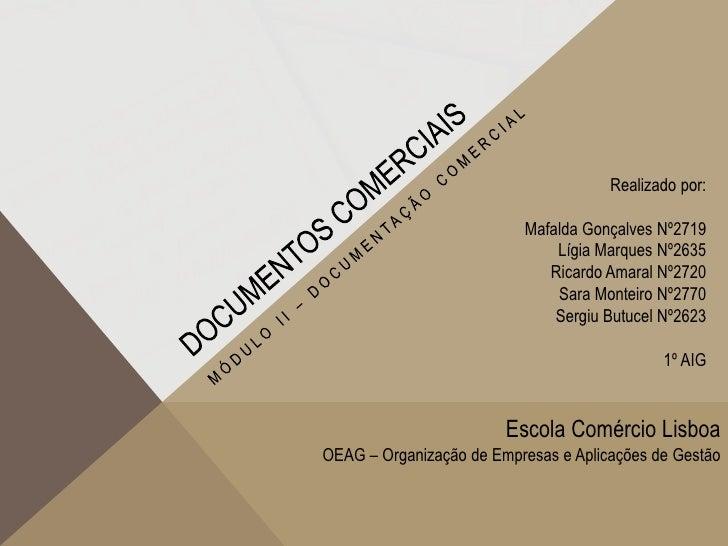 Realizado por:                          Mafalda Gonçalves Nº2719                              Lígia Marques Nº2635        ...