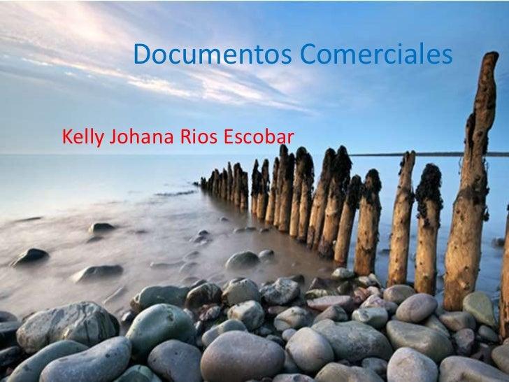 Documentos ComercialesKelly Johana Rios Escobar