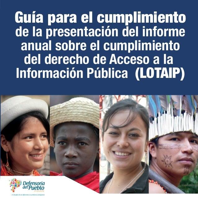 Guía para el cumplimiento de la presentación del informe anual sobre el cumplimiento del derecho de Acceso a la Informació...