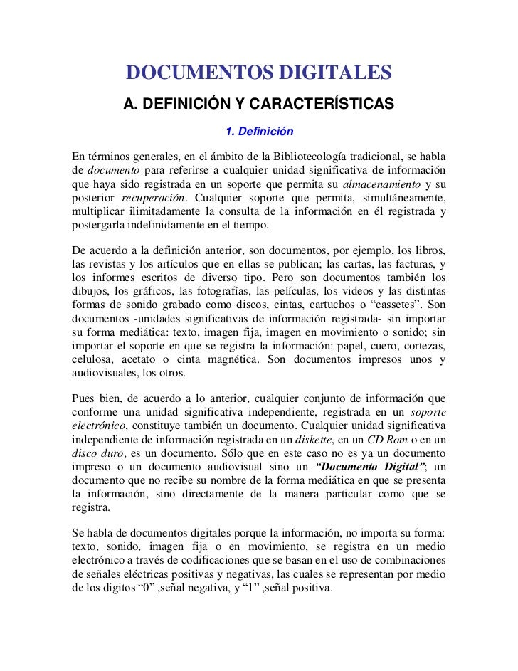 DOCUMENTOS DIGITALES           A. DEFINICIÓN Y CARACTERÍSTICAS                                 1. DefiniciónEn términos ge...