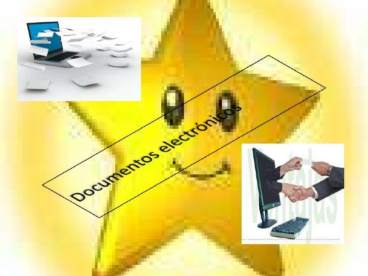 Documentos electrónicos                         .    Empresas y particulares, instituciones educativas, de salud, bibliote...
