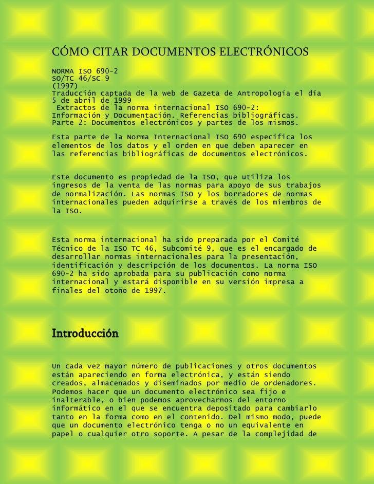 CÓMO CITAR DOCUMENTOS ELECTRÓNICOSNORMA ISO 690-2SO/TC 46/SC 9(1997)Traducción captada de la web de Gazeta de Antropología...