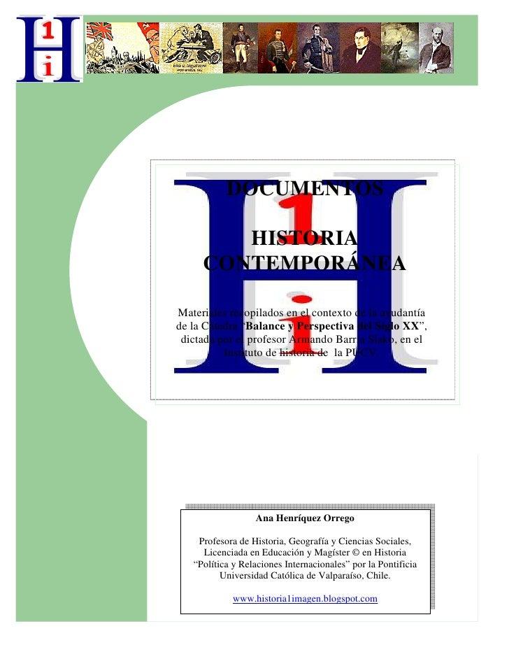 """DOCUMENTOS          HISTORIA      CONTEMPORÁNEA  Materiales recopilados en el contexto de la ayudantía de la Cátedra """"Bala..."""