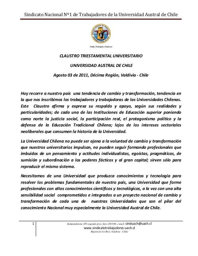 Sindicato Nacional Nº1 de Trabajadores de la Universidad Austral de Chile 1 Independencia 470 segundo piso; fono 293306; e...