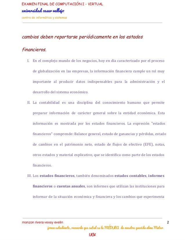 EXAMEN FINAL DE COMPUTACIÓN I - VIRTUAL universidadcesarvallejo centro de informática y sistemas cambios deben reportars...