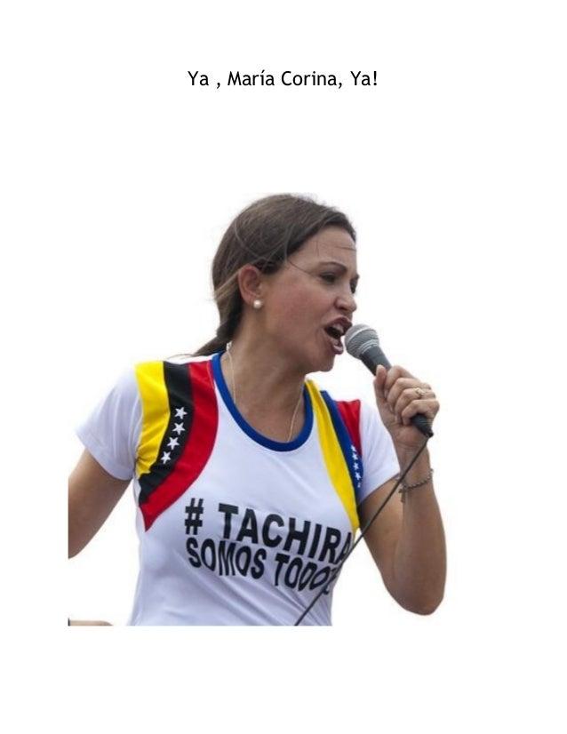 Ya , María Corina, Ya!