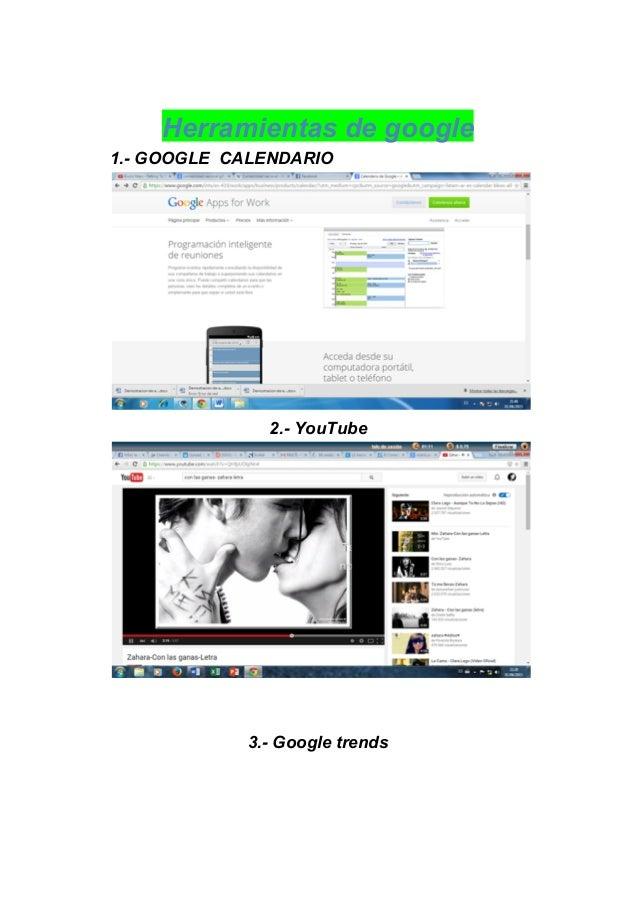 Herramientasdegoogle 1.GOOGLECALENDARIO  2.YouTube    3.Googletrends