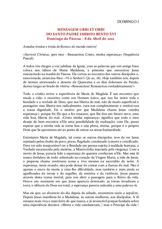 DOMINGO I                     MENSAGEM URBI ET ORBI                DO SANTO PADRE EMÉRITO BENTO XVI                Domingo...