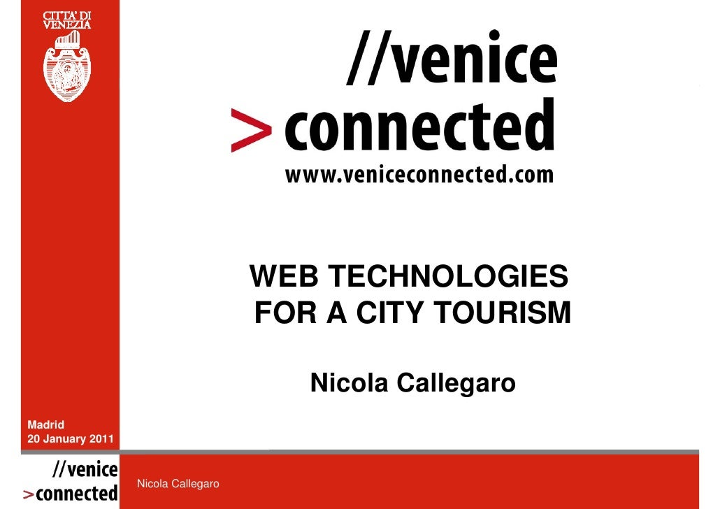 WEB TECHNOLOGIES                                     FOR A CITY TOURISM                                        Nicola Call...