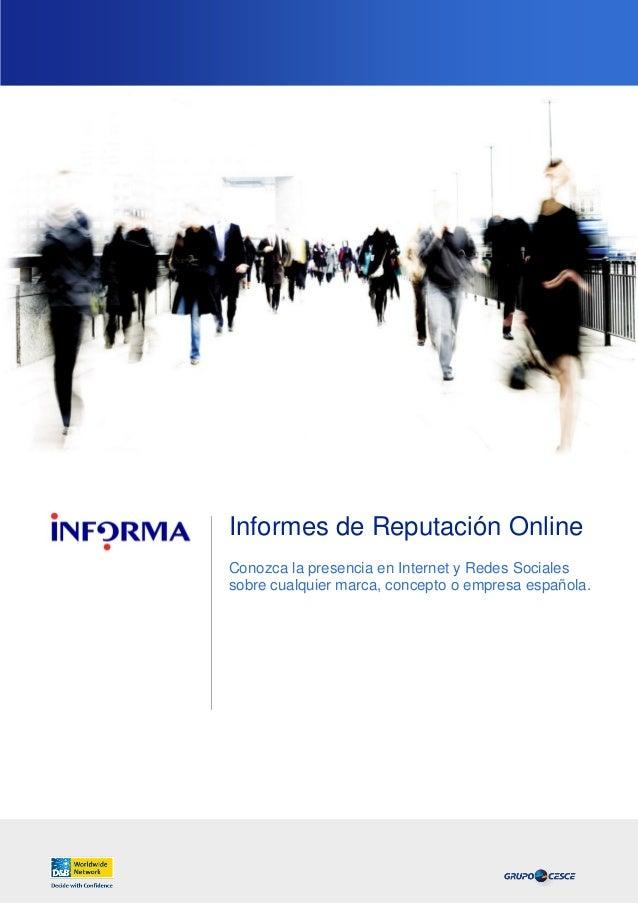 Informes de Reputación Online Conozca la presencia en Internet y Redes Sociales sobre cualquier marca, concepto o empresa ...