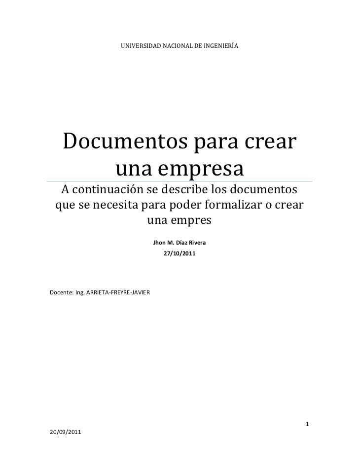 UNIVERSIDAD NACIONAL DE INGENIERÍA    Documentos para crear        una empresa  A continuación se describe los documentos ...