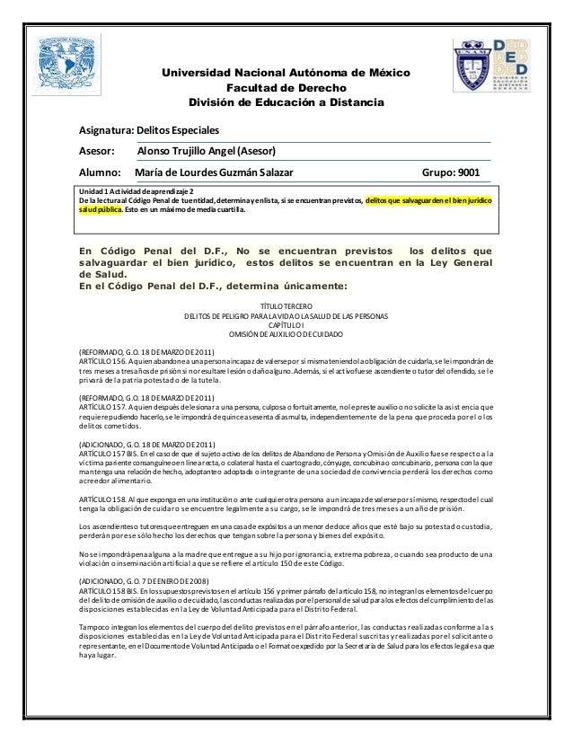Universidad Nacional Autónoma de México  Facultad de Derecho  División de Educación a Distancia  Asignatura: Delitos Espec...