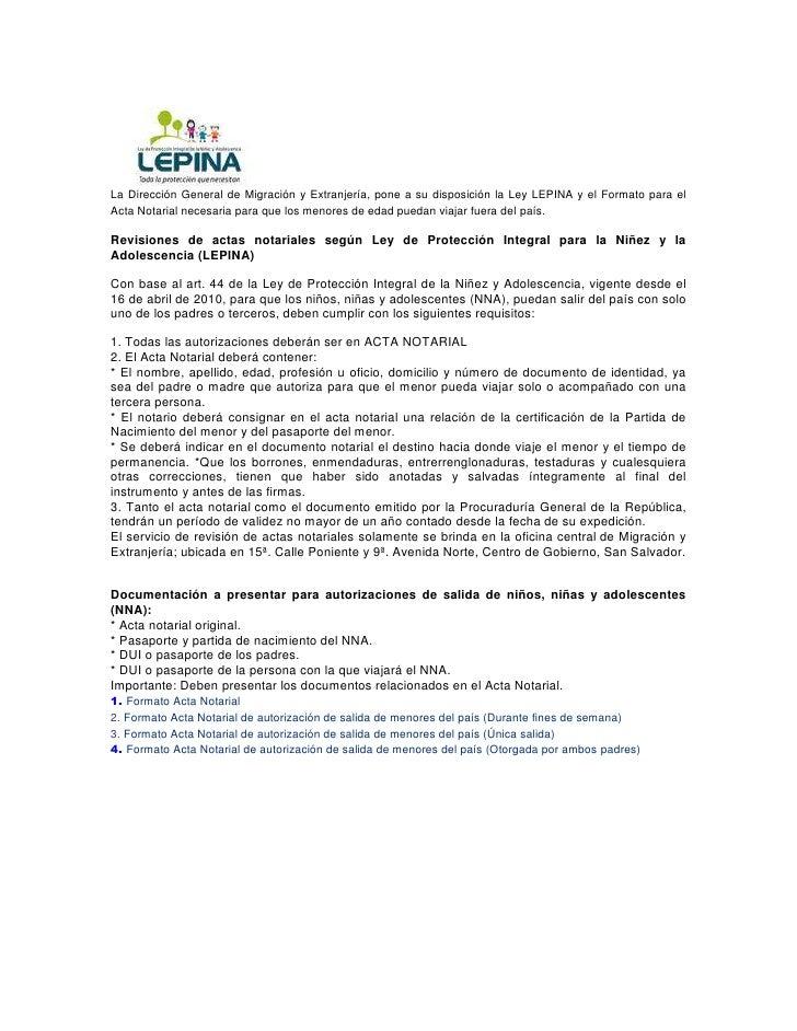 La Dirección General de Migración y Extranjería, pone a su disposición la Ley LEPINA y el Formato para elActa Notarial nec...