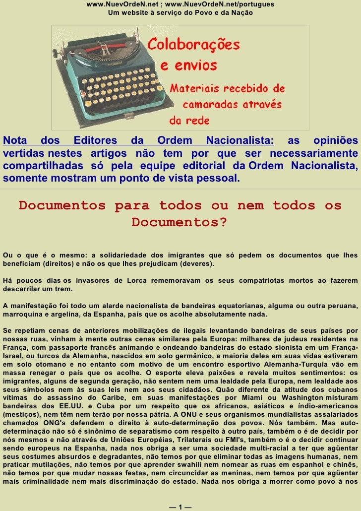 www.NuevOrdeN.net ; www.NuevOrdeN.net/portugues                            Um website à serviço do Povo e da Nação     Not...