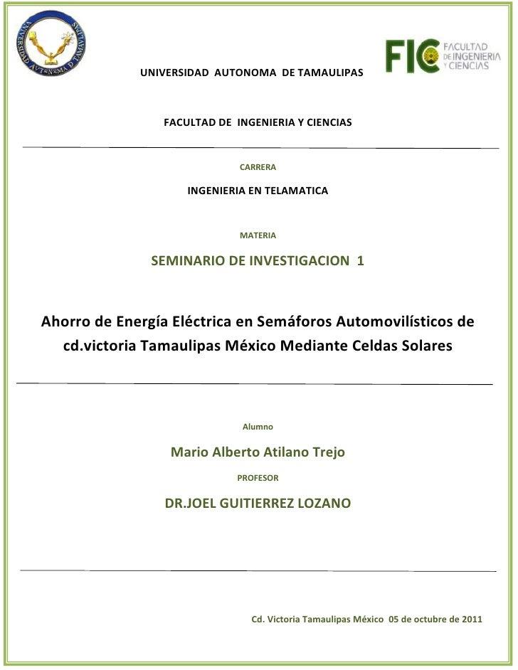 UNIVERSIDAD  AUTONOMA  DE TAMAULIPAS            FACULTAD DE  INGENIERIA Y CIENCIASCARRERAINGENIE...