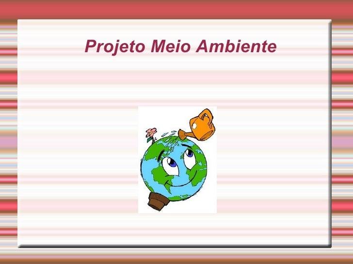 Projeto Meio Ambiente