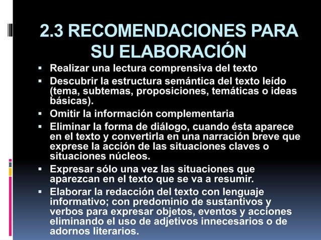 2.3 RECOMENDACIONES PARA SU ELABORACIÓN  Realizar una lectura comprensiva del texto  Descubrir la estructura semántica d...