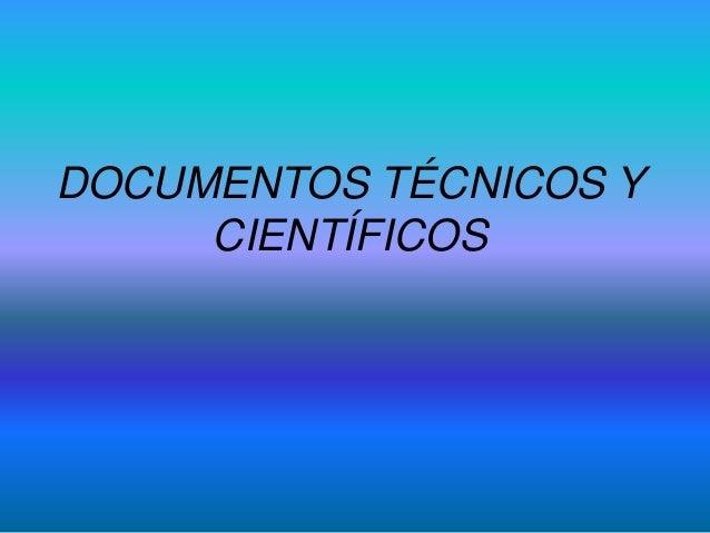 DOCUMENTOS TÉCNICOS Y CIENTÍFICOS