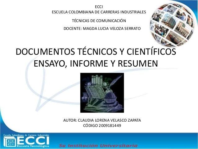 ECCI ESCUELA COLOMBIANA DE CARRERAS INDUSTRIALES TÉCNICAS DE COMUNICACIÓN DOCENTE: MAGDA LUCIA VELOZA SERRATO AUTOR: CLAUD...