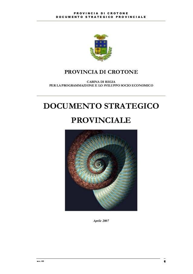 PROVINCIA DI CROTONE             DOCUMENTO STRATEGICO PROVINCIALE                 PROVINCIA DI CROTONE                    ...