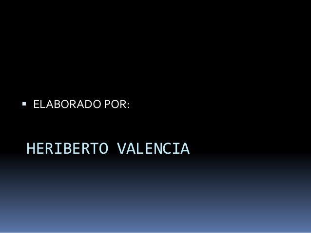 Documento tecnicos y cientificos heriberto valencia